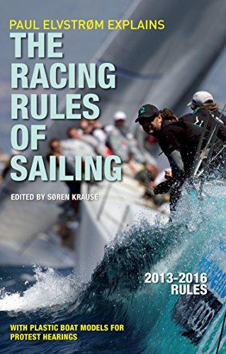 Paul Elvstrom Explains Racing Rules of Sailing, 2013-2016 Number (Paul Elvstrom Explains the Racing Rules of Sailing)