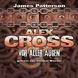 Vor aller Augen (Alex Cross 9)