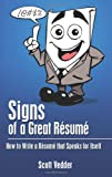 Signs of a Great Résumé, Scott Vedder, 1475291841