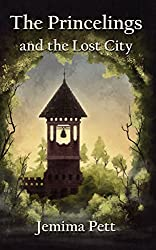 The Princelings and the Lost City (The Princelings of the East Book 3)