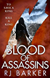 Blood of Assassins: (The Wounded Kingdom Book 2)