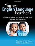img - for Young English Language Learners: Current Research and Emerging Directions for Practice and Policy (Early Childhood Education Series) book / textbook / text book
