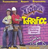 Totally Terrificc: Character Building Songs