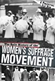 The Split History of the Women's Suffrage Movement (Perspectives Flip Books)