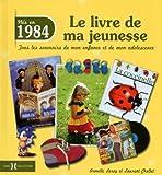 1984, Le Livre de ma jeunesse