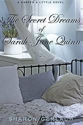 The Secret Dreams of Sarah-Jane Quinn: A Harper & Lyttle novel