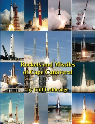 Rockets and Missiles of Cape Canaveral: Reference ()