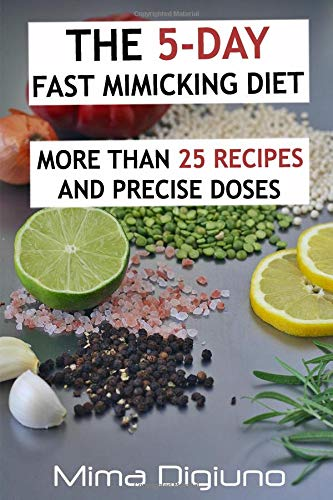 51IZh1Zru4L - The 5-DAY Fast Mimicking Diet: More than 25 recipes and precise doses