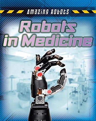 Download Robots in Medicine (Amazing Robots) pdf