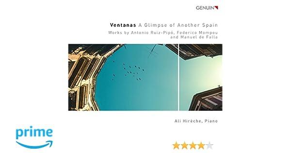 Ventanas, musique espagnole pour piano. Falla, Mompu, Ruiz-Pipo ...