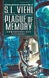 Plague of Memory, S. L. Viehl, 0451461231