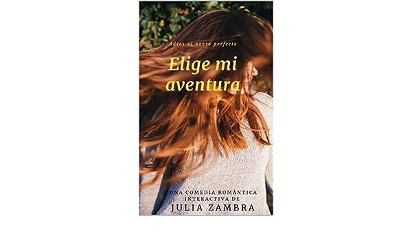 ELIGE MI AVENTURA: ADIÓS AL NOVIO PERFECTO (Spanish Edition ...