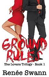 Ground Rules (Lovers trilogy #1) (Erotic Romance Suspense BDSM)