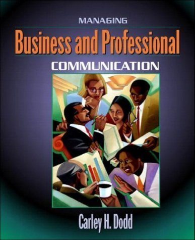 Managing Business and Professional Communication ( Paperback ) by Dodd, Carley H. pulished by Allyn & Bacon PDF