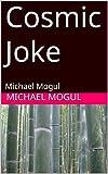 Cosmic Joke: Michael Mogul (Hindi Edition)