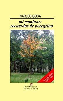 Amazon.com: Mi caminar: recuerdos de peregrino (Spanish