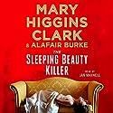 The Sleeping Beauty Killer Audiobook by Mary Higgins Clark, Alafair Burke Narrated by Jan Maxwell