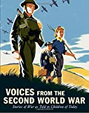 img - for Voices from the Second World War: Stories of War as Told to Children of Today book / textbook / text book