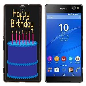 Dragon Case - FOR Sony Xperia C5 Ultra - happy birthday to you - Caja protectora de pl??stico duro de la cubierta Dise?¡Ào Slim Fit