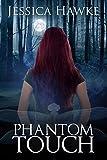 Bargain eBook - Phantom Touch