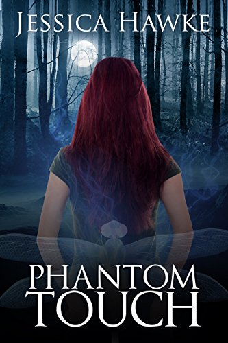 Phantom Touch (Phantoms Book 1) by [Hawke, Jessica]