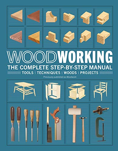 Book Cover: Woodworking: The Complete Step-by-step Manual
