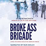 The Broke Ass Brigade: Living with Asperger's in the Savage Side of the American Dream | Don Romonov
