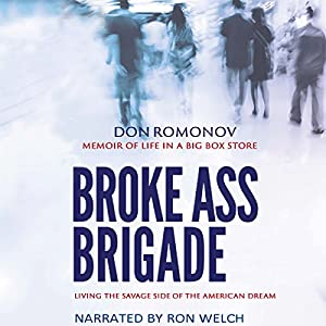 The Broke Ass Brigade Audiobook