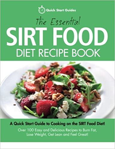 The essential sirt food diet recipe book a quick start guide to the essential sirt food diet recipe book a quick start guide to cooking on the sirt food diet over 100 easy and delicious recipes to burn fat lose weight forumfinder Choice Image