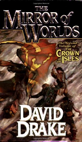 The Mirror of Worlds: The Second Volume of 'The Crown of the Isles' (Lord of the Isles) ()
