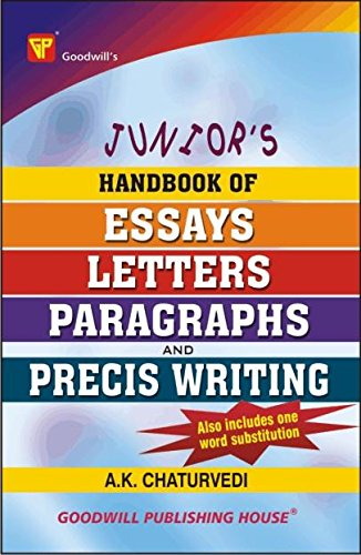 Junior's Handbook of Essays; Letters; Paragraphs and Precis Writing