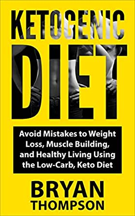 Amazon.com: Ketogenic Diet: Avoid Mistakes To - Weight