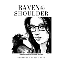 Raven at Her Shoulder Audiobook by Geoffrey Charles Pate Narrated by Will Madden