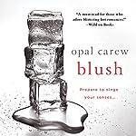 Blush | Opal Carew