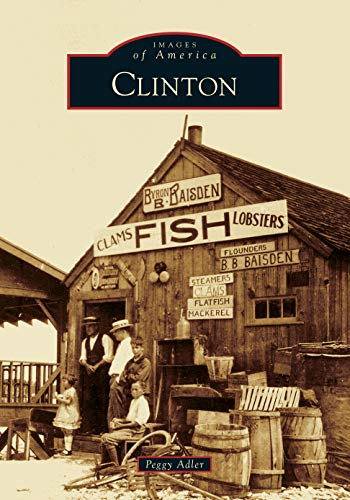 Pdf History Clinton (Images of America)