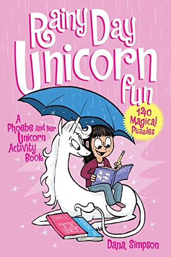 Rainy Day Unicorn Fun: A Phoebe and Her Unicorn Activity (Rainy Day Gallery)