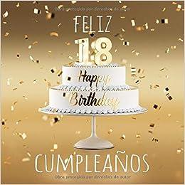 Feliz 18 Cumpleaños: Libro de visitas con 110 páginas ...