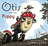 Otis and the Puppy, Loren Long, 0399254692