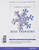 Basic Chemistry, Books a la Carte Edition, Timberlake, Karen C. and Timberlake, William, 0321834526