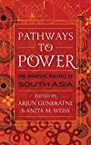 img - for Pathways to Power: The Domestic Politics of South Asia book / textbook / text book