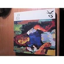 Kokoschka, Oskar, 1886-1980: Exhibition Catalogue by Oskar Kokoschka (1986-06-11)