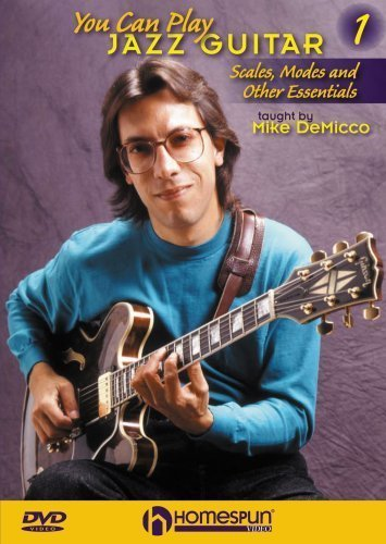 You Can Play Jazz Guitar#1-Scales, Modes and Other Essentials by Homespun by Happy Traum