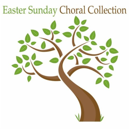(Easter Sunday Choral Collection)
