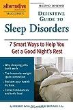 Alternative Medicine Magazine's Definitive Guide to Sleep Disorders, Herbert Ross and Keri Brenner, 1587612631