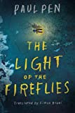 Book cover from The Light of the Fireflies by Paul Pen