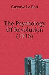 The Psychology Of Revolution (1913)