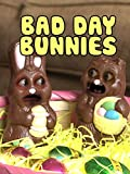 Clip: Bad Day Bunnies