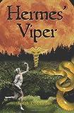 Hermes' Viper, Joseph McFadden, 1439205167
