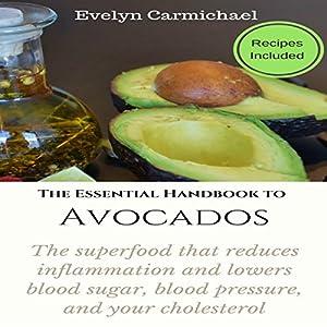 The Essential Handbook to Avocados Audiobook