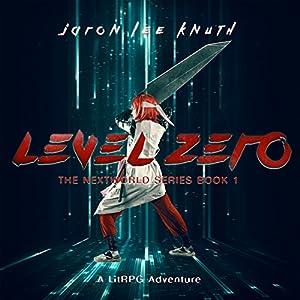 Level Zero: A LitRPG Adventure Audiobook